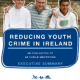 Reducing Youth Crime in Ireland - Le Cheile Mentoring